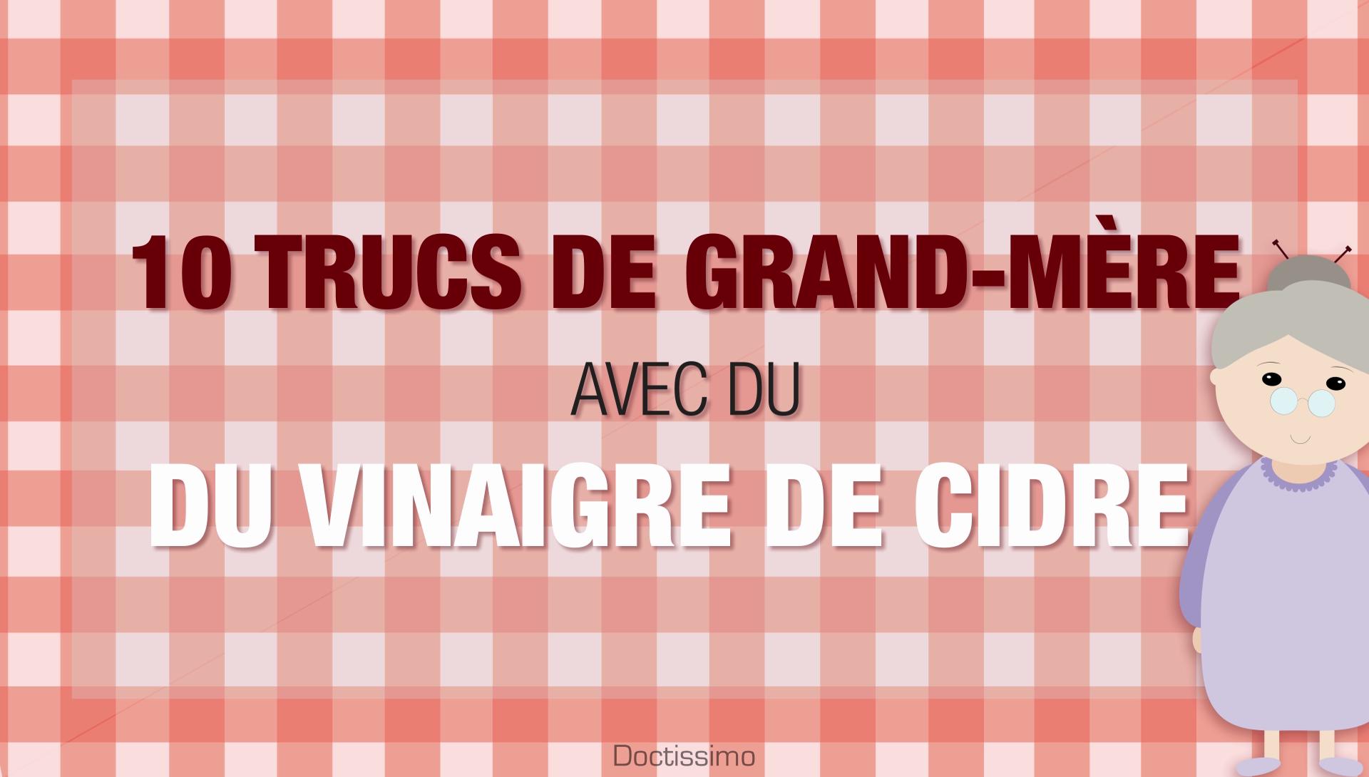 10 trucs de grand-mère avec du vinaigre de cidre