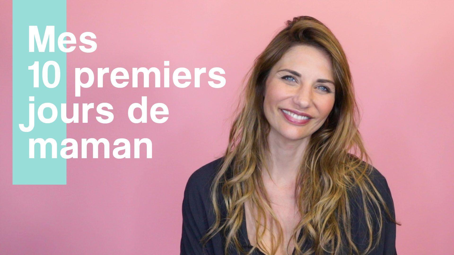 Ariane Brodier  – Mes 10 premiers jours de maman