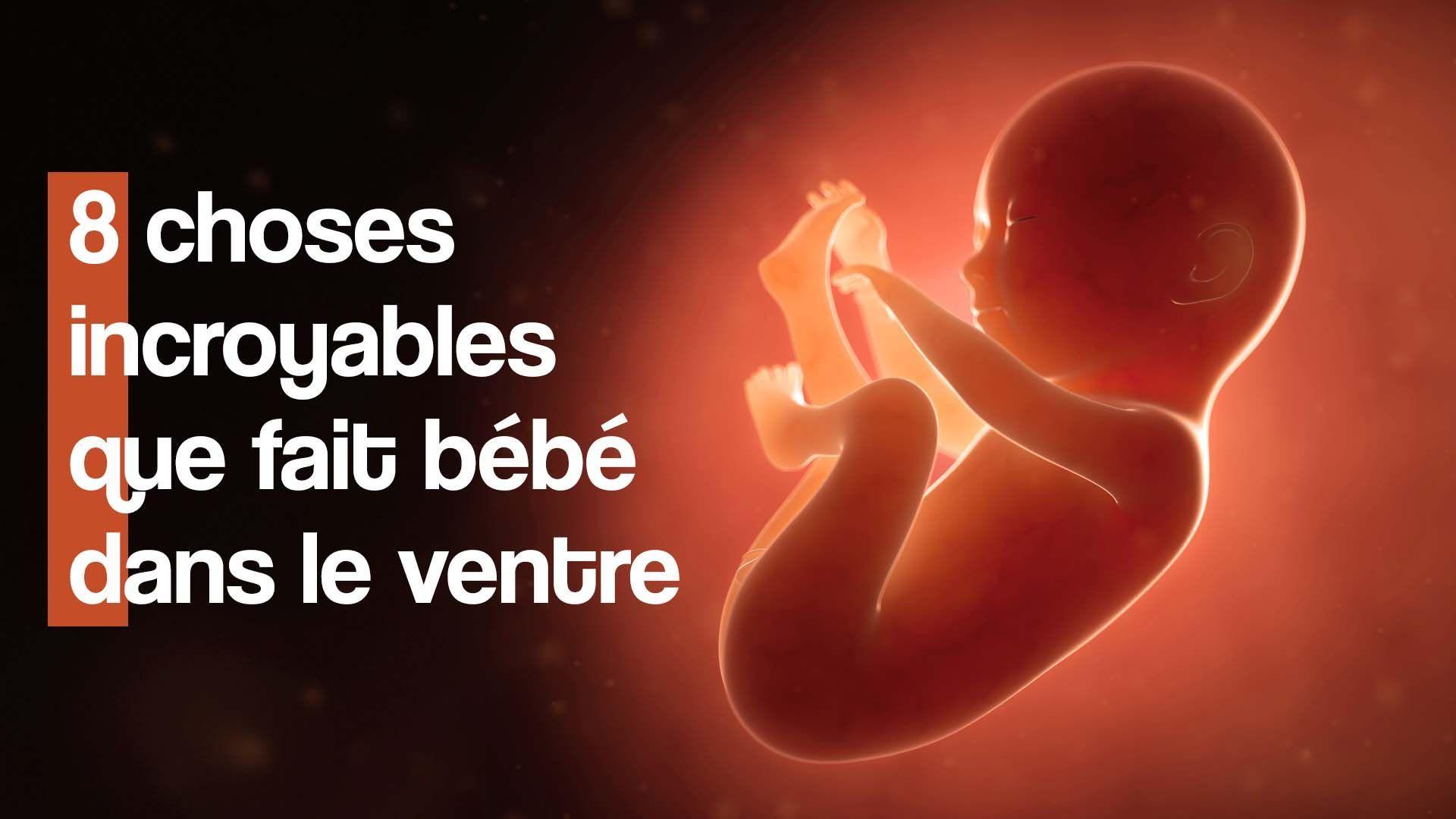 8 choses étonnantes que fait bébé dans le ventre