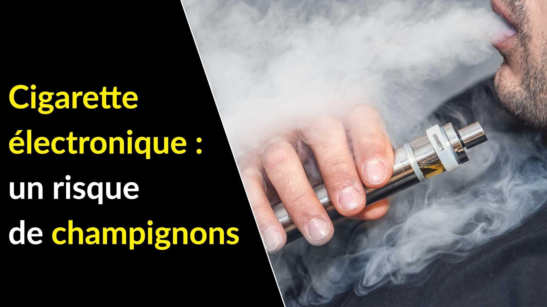 La cigarette électronique favorise les champignons dans la bouche