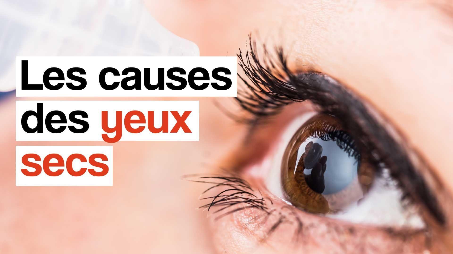 10 causes de sécheresse oculaire