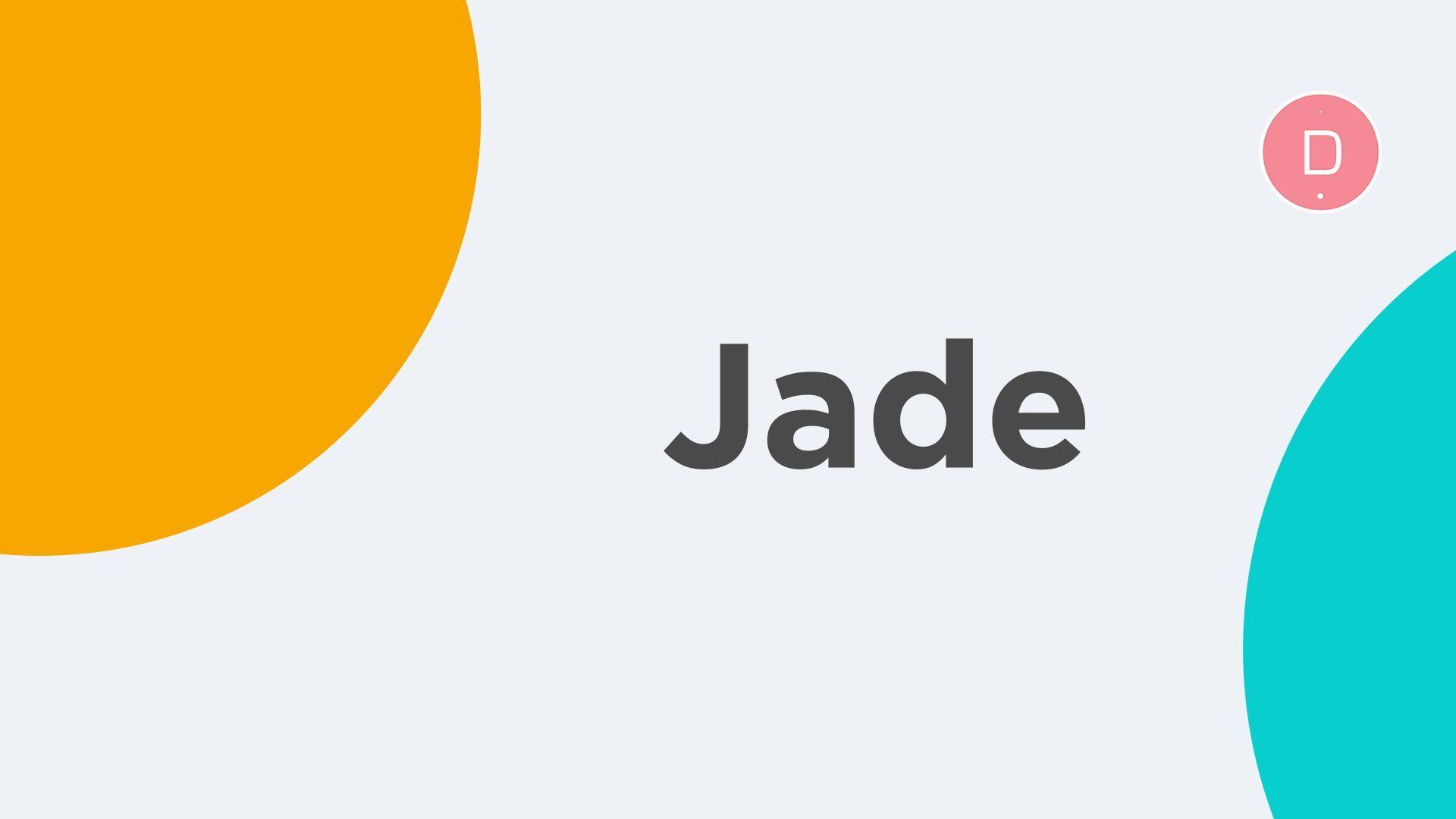 Jade Caractère Et Popularité Du Prénom Jade