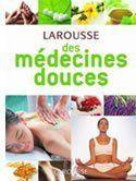 Larousse médecines douces