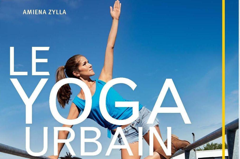 Yoga urbain : 5 exercices à pratiquer en ville