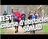 On a testé : la course d'obstacles SoMAD