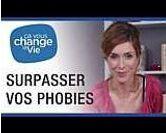Ne plus avoir peur de vos phobies