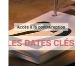 Accès à la contraception ... Les dates clés