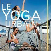 Faites du Yoga en ville !