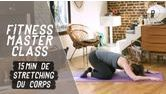 Stretching pour tout le corps – Fitness Master Class