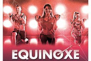Equinoxe 2015 : venez découvrir les nouveautés fitness de la rentrée