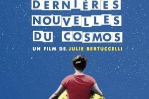 Dernières nouvelles du cosmos : un film pour voir l'autisme autrement