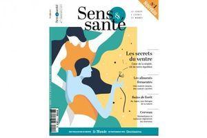 Sens & Santé, le nouveau magazine bon pour le corps et l'esprit