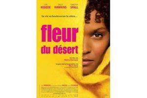 """""""Fleur du désert"""", de l'excision à un destin extraordinaire"""
