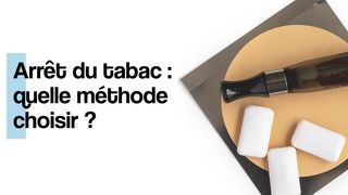 methode pour arreter de fumer
