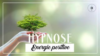 HYPNOSE – Energie positive