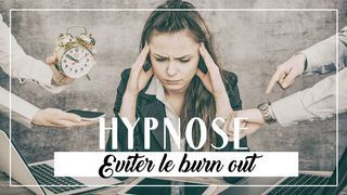 hypnose eviter burn out