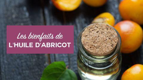 bienfaits huile d'abricot