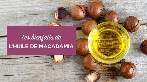 bienfaits huile de macadamia