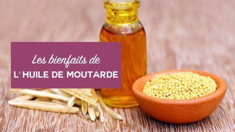 bienfaits huile de moutarde