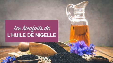 bienfaits huile de nigelle