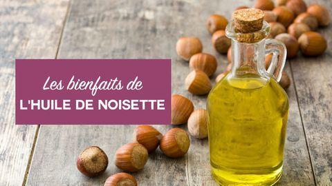 bienfaits huile de noisette