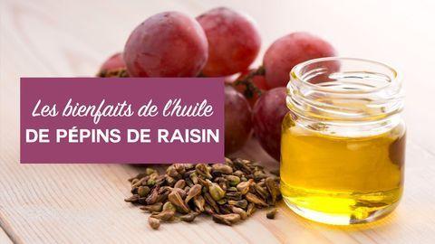 bienfaits huile de pépins de raisin
