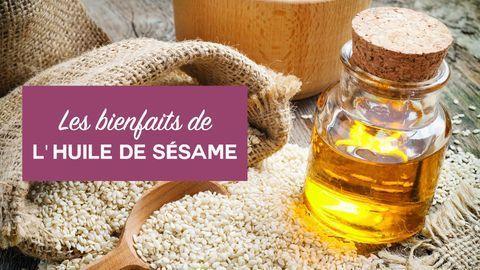 bienfaits huile de sésame
