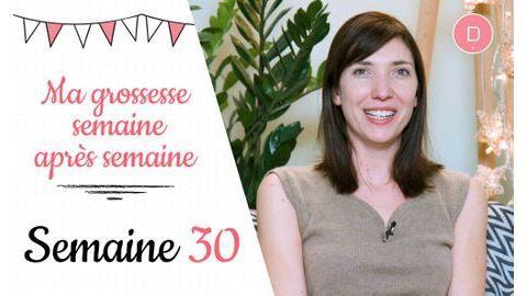 30e semaine de grossesse