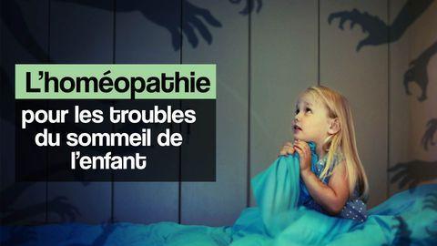 homéopathie sommeil enfant