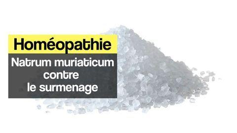 Homéopathie Natrum muriaticum