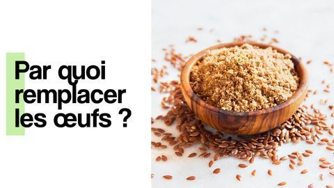 comment remplacer oeuf