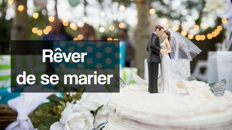 rêver de se marier