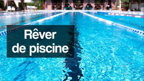 rever de piscine interpretation