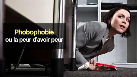 phobophobie peur d'avoir peur