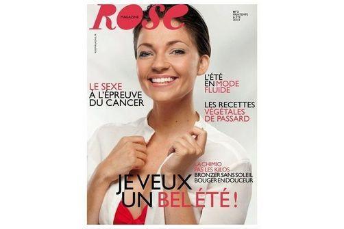 Le 2nd numéro du magazine Rose, dédié aux femmes atteintes d'un cancer, est sorti.