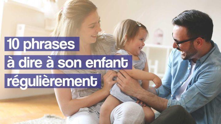 phrases à dire à son enfant