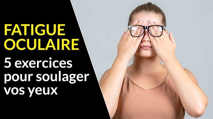 fatigue oculaire