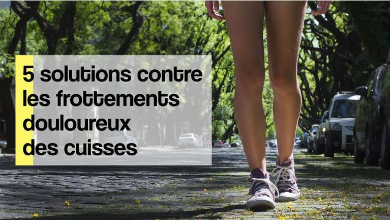 frottement cuisse