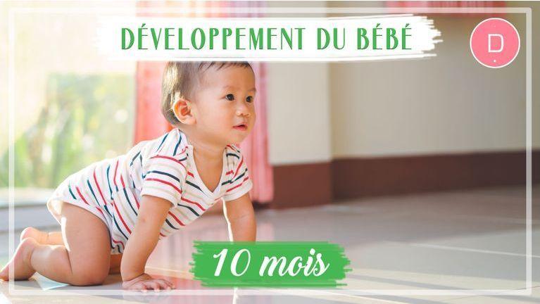 Développement de bébé - 10ème mois