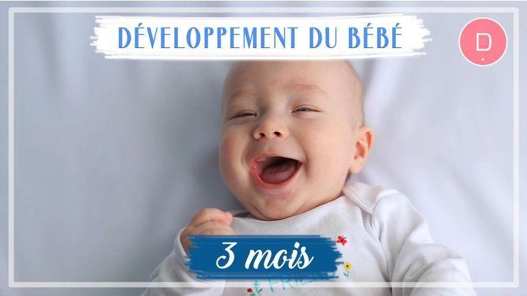 Développement de bébé - 3ème mois