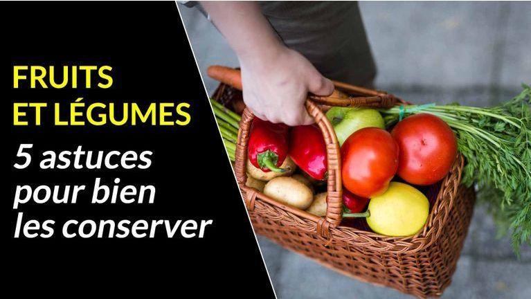 astuces pour garder vos fruits et légumes frais plus longtemps