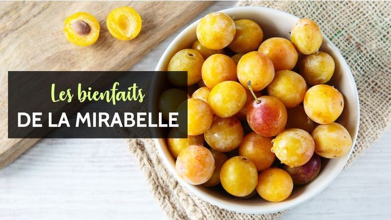 mirabelle bienfaits