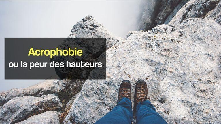 acrophobie ou peur des hauteurs