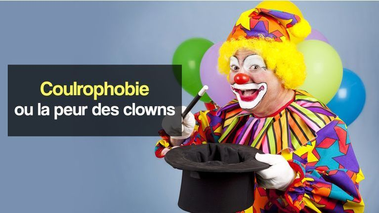 coulrophobie peur des clowns