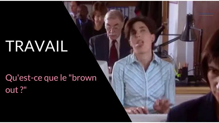 travail brown out