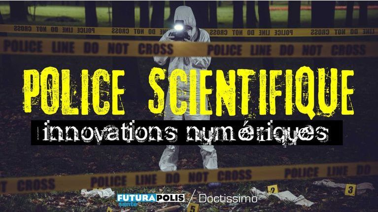 Innovations police scientifique