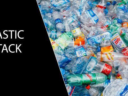 Plastic attack : comprendre le phénomène mondial