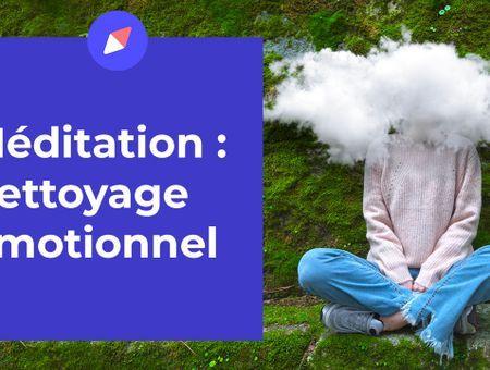 Méditation – Nettoyage émotionnel (15 min)