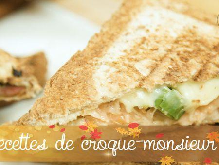 3 recettes de croque-monsieur