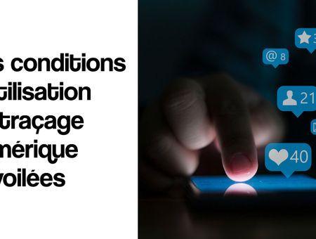 Les conditions d'utilisation du traçage numérique dévoilées